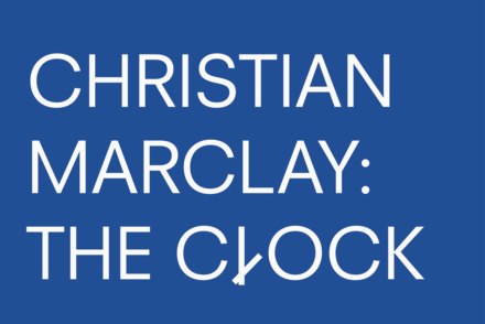 Christian Marclay: The Clock