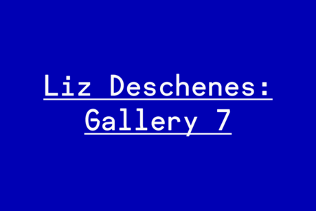 Liz Deschenes: Gallery 7