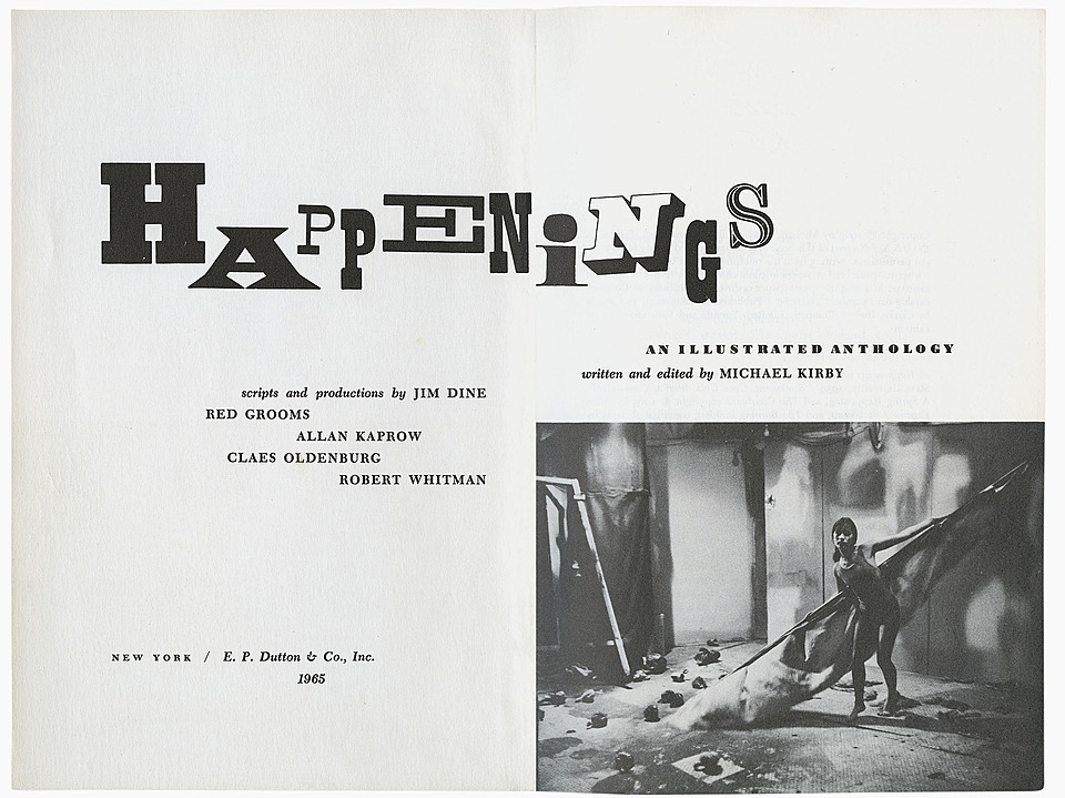Michael Kirby, Happenings. New York: E. P. Dutton, 1965.